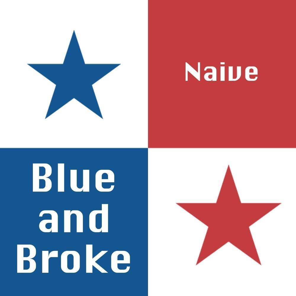 Blue and Broke
